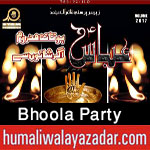 http://www.humaliwalayazadar.com/2017/09/bhola-party-nohay-2018.html