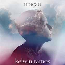Baixar Música Gospel Oração - Kelwin Ramos Mp3