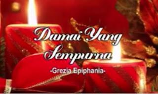 Download Lagu Natal Grezia Ephipania - Damai yang sempurna