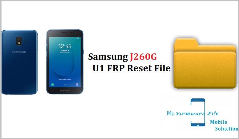 Samsung J260G U1 FRP Reset File