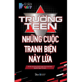 Trường Teen - Những Cuộc Tranh Biện Nảy Lửa ebook PDF EPUB AWZ3 PRC MOBI