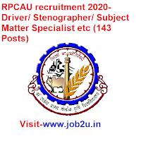 RPCAU recruitment 2020, Driver, Stenographer, Subject Matter Specialist