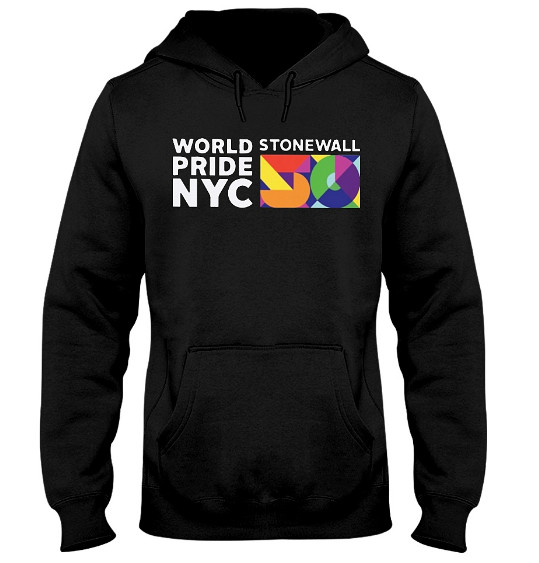WorldPride NYC 2019 Stonewall 50 Hoodie, WorldPride NYC 2019 Stonewall 50 Sweatshirt, WorldPride NYC 2019 Stonewall 50 T Shirt