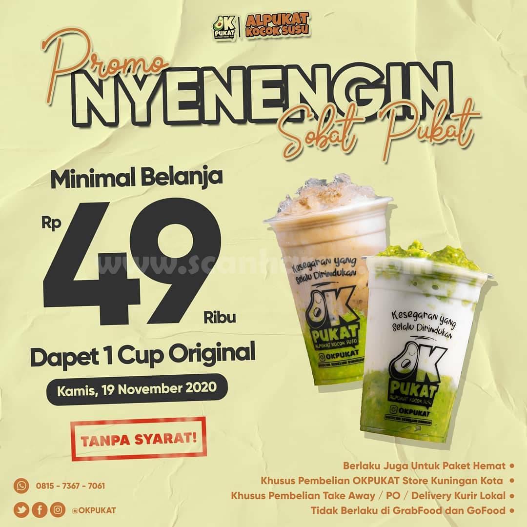 OKPUKAT: Promo Sehari Nyenengin Sobat Pukat - Min. Belanja Rp 49.000 Dapat 1 Cup Original