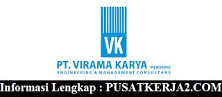 Lowongan Kerja BUMN SMA SMK D3 S1 di Virama Karya Maret 2020