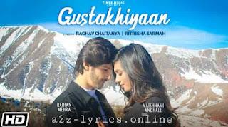 गुस्ताखियाँ Gustakhiyaan Lyrics in Hindi - Raghav C