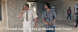 Is saal aapka beta graduate nahi hoga | 3 idiots meme templates