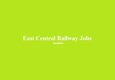 East Central Railway Jobs 2016