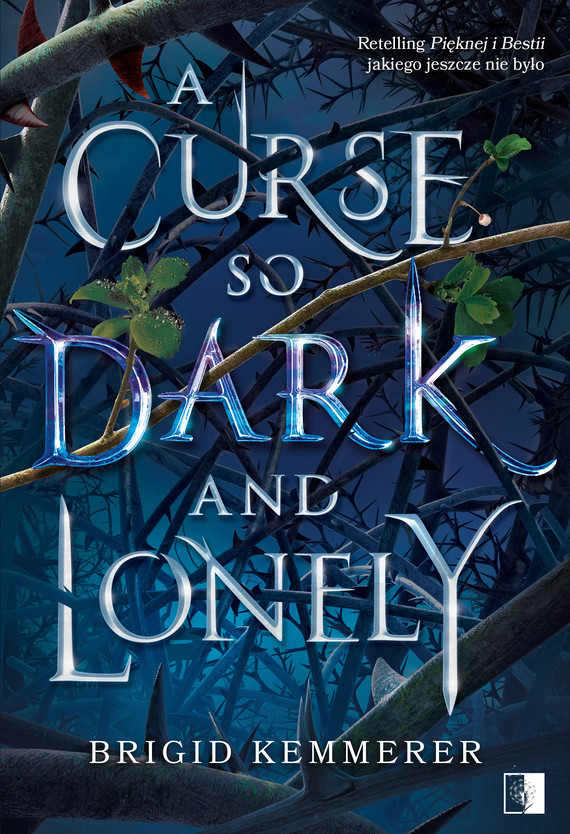 A curse so dark and lonely Brigid Kemmerer