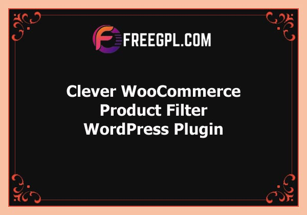 Clever WooCommerce Product Filter Free Download