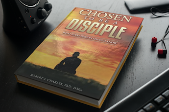 Chosen to be a Disciple: What Every Person Should Know Paperback – July 15, 2021 by Robert J Charles