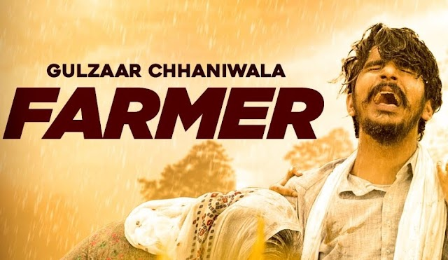 FARMER | GULZAAR CHHANIWALA | Punjabi Song Lyrics | MusicAholic