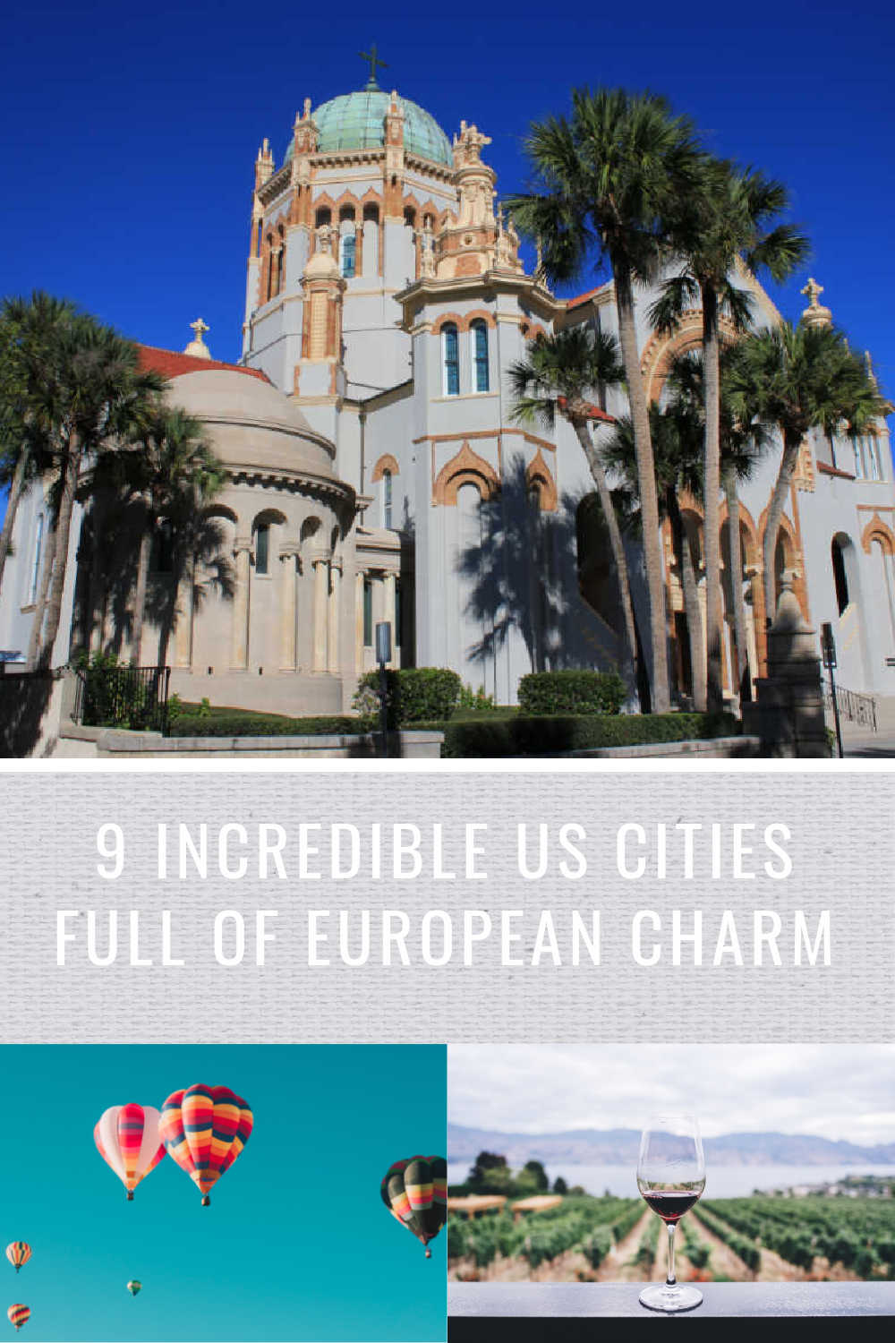 9 US CITIES FULL OF EUROPEAN CHARM
