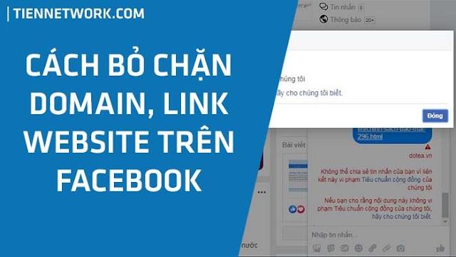 Hướng dẫn cách bỏ chặn Domain, Link website của bạn trên Facebook 2020
