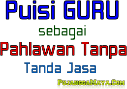 puisi_pahlawan_tanpa_tanda_jasa_guru