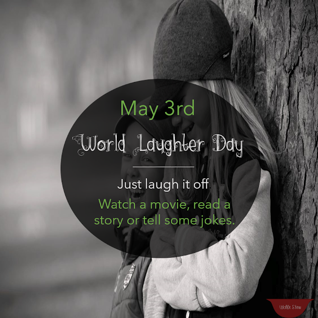 Discover ways to laugh the day away on May 3rd with Wolfe Stew.