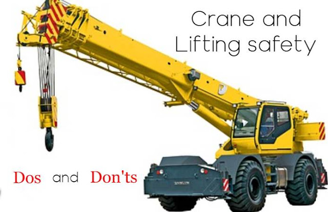 Crane and Lifting Safety Dos and Don'ts