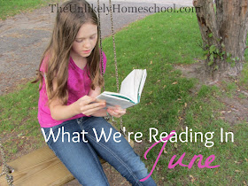 What We're Reading in June 2015 {The Unlikely Homeschool}
