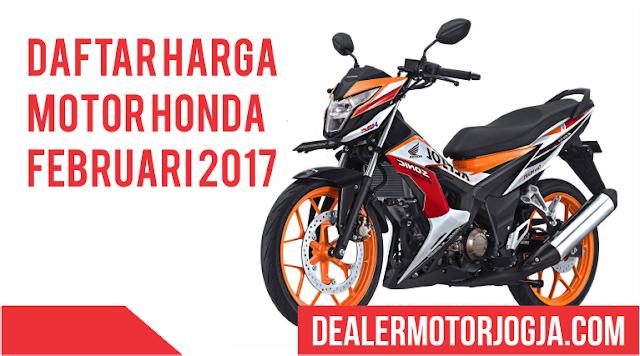 Daftar Harga Motor Honda Terbaru Februari 2017 Jogja dan Sekitarnya