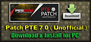 Update Patch PES 2016 dari PTE Patch 7.0 Unofficial
