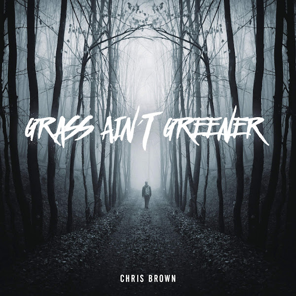 Chris Brown - Grass Ain't Greener - Single Cover