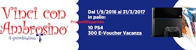 Logo Con Ambrosino vinci 10 Play Station e 300 e-voucher vacanza