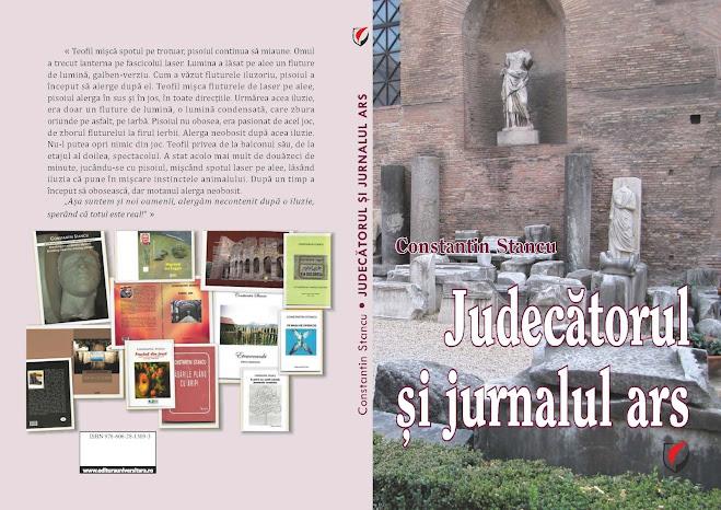 Constantin Stancu, JUDECĂTORUL ȘI JURNALUL ARS... Editura Universitară, 2021. Semnal... Adevăratul judecător: TIMPUL