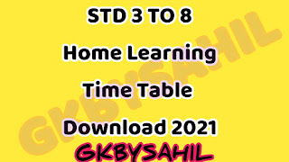 STD 3 TO 8 Home Learning  Time Table Download JANUARY 2021
