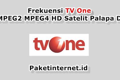 √ Frekuensi TV One Terbaru Maret 2021 MPEG2 MPEG4 HD Mhz