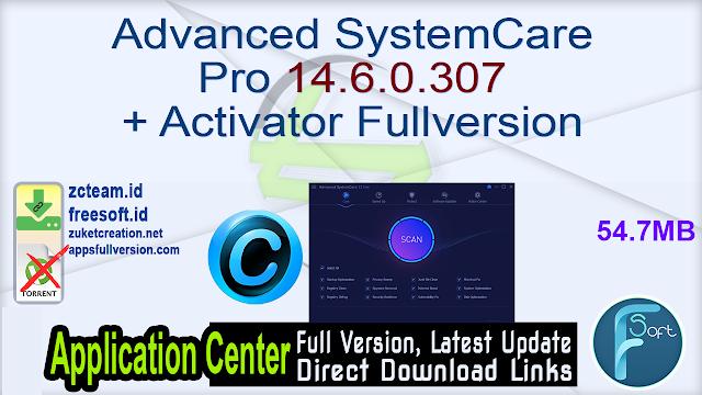 Advanced SystemCare Pro 14.6.0.307 + Activator Fullversion
