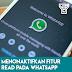 Cara Menonaktifkan Fitur Read Pada Aplikasi Whatsapp