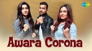 Awaraआवारा Corona New hindisong lyrics(2020) by Priyankanegi