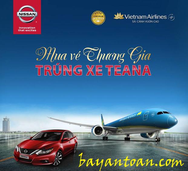 Trúng ngay xe Teana khi mua vé máy bay hạng thương gia của Vietnam Airlines