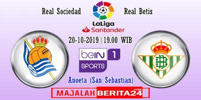 Prediksi Real Sociedad vs Real Betis — 20 Oktober 2019