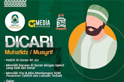 Lowongan Pekerjaan Muhafidz/Musyrif di Bekasi