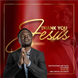 Oluwayomi Michael Feat Oke Hilda Oladejo – Thank You