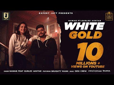 WHITE GOLD LYRICS – NAWAB - GULREZ AKHTAR