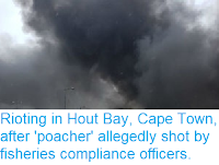 http://sciencythoughts.blogspot.com/2018/08/rioting-in-hout-bay-cape-town-after.html