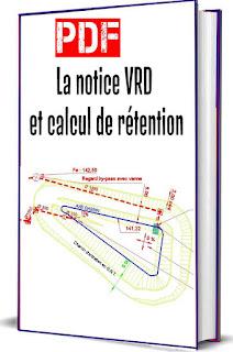 La notice VRD et calcul de rétention