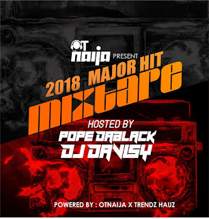 Pope Dablack x Dj Davisy - 2018 Major Hit Mixtape