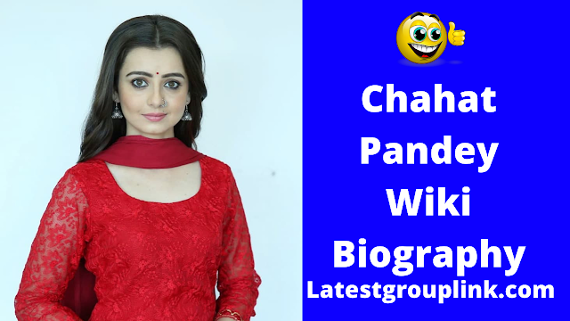 Chahat Pandey Wiki, Age, Family,Biography,serials