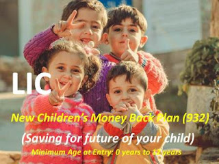 LIC New Children's Money Back Plan – 932 | Policy details review