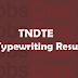 TNDTE Typewriting Results 2017 February Exam Released @tndte.gov.in
