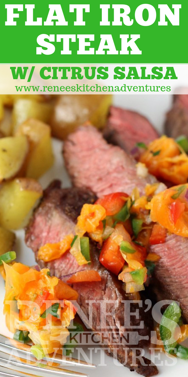 Flat Iron Steak with Citrus Salsa by Renee's Kitchen Adventures pin for Pinterest