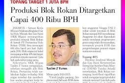 Rokan Block Production Targeted to Reach 400 Thousand BPD