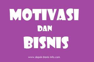 Motivasi, Motivasi Bisnis, Motivasi Adalah