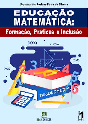 Educação Matemática: Formação, Práticas e Inclusão