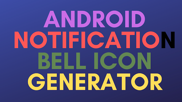 android notification bell icon generator 2020