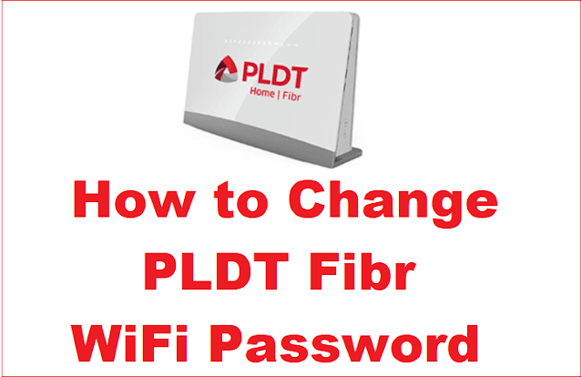 How to Change PLDT Fibr WiFi Password