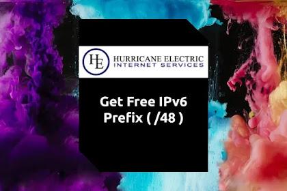 Cara Mendapatkan Prefix IPv6 /48 Gratis dari Tunnelbroker Hurricane Electric